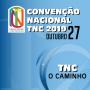1º Convenção Nacional TNC